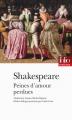 Couverture Peines d'amour perdues Editions Folio  (Théâtre) 2015