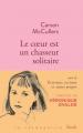 Couverture Le coeur est un chasseur solitaire Editions Stock (La Cosmopolite) 2017