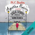 Couverture Agatha Raisin enquête, tome 09 : Sale temps pour les sorcières Editions Audible studios 2018