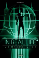 Couverture In Real Life, tome 2 : Mémoire vive Editions Milan 2019