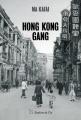 Couverture Hong Kong Gang Editions Slatkine & Cie 2019