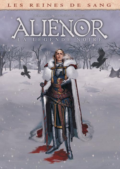 Couverture Les reines de sang : Aliénor : La légende noire, tome 2