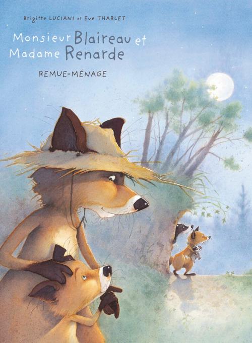 Couverture Monsieur Blaireau et Madame Renarde, tome 2 : Remue-ménage