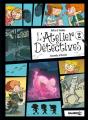 Couverture L'Atelier Détectives, tome 2 : Secrets d'école Editions Bamboo (Humour) 2018
