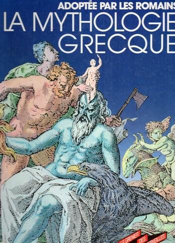 Couverture La mythologie grecque adoptée par les romains