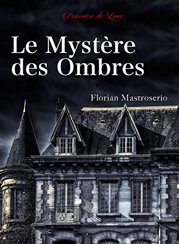 Couverture Le Mystère des Ombres