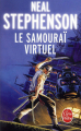 Couverture Le samouraï  virtuel / Snow crash Editions Le Livre de Poche 2017