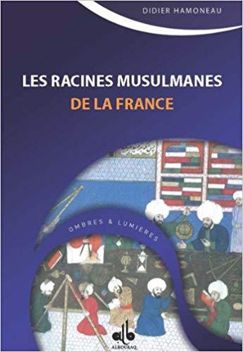Couverture Les racines musulmanes de la France