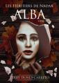 Couverture Les Héritiers de Nàdar, tome 1 : Alba Editions Autoédité 2019