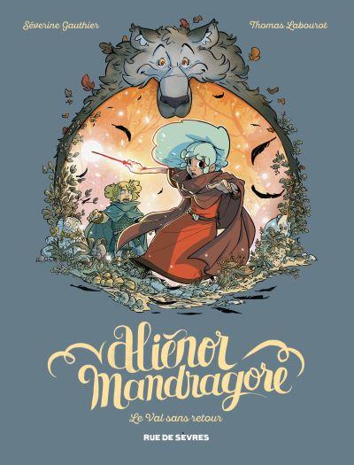 Couverture Aliénor Mandragore, tome 5 : Le Val sans retour