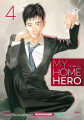 Couverture My Home Hero, tome 04 Editions Kurokawa 2019