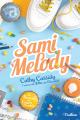 Couverture Le bureau des cœurs trouvés, tome 2 : Sami Melody Editions Nathan 2019