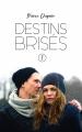 Couverture Destins brisés, tome 2 Editions Hachette 2019