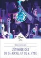 Couverture L'étrange cas du docteur Jekyll et de M. Hyde / L'étrange cas du Dr. Jekyll et de M. Hyde / Docteur Jekyll et mister Hyde / Dr. Jekyll et mr. Hyde Editions Librio 2018