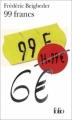 Couverture 99 francs Editions Folio  2004