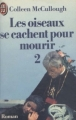 Couverture Les oiseaux se cachent pour mourir, tome 2 Editions J'ai Lu 1978