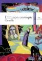 Couverture L'illusion comique Editions Hatier (Classiques & cie) 2002