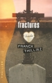Couverture Fractures Editions France Loisirs (Thriller) 2010