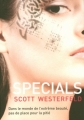 Couverture Uglies, tome 3 : Specials Editions France Loisirs 2010