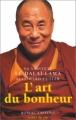 Couverture L'art du bonheur Editions Robert Laffont (Aider la vie) 1999