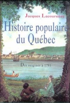 Couverture Histoire populaire du Québec, tome 1 : Des origines à 1791