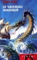 Couverture Les Aventuriers de la Mer, tome 1 : Le Vaisseau Magique Editions France Loisirs (Piment) 2002