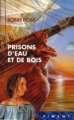 Couverture Les Aventuriers de la Mer, tome 5 : Prisons d'eau et de bois Editions France Loisirs (Piment) 2005