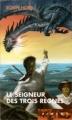 Couverture Les Aventuriers de la Mer, tome 7 : Le Seigneur des Trois Règnes Editions France Loisirs (Piment) 2007