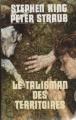 Couverture Le talisman des territoires, tome 1 : Talisman Editions France Loisirs 1998