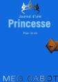 Couverture Journal d'une princesse / Journal de Mia : Princesse malgré elle, tome 10 : Pour la vie Editions Hachette 2009