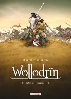 Couverture Wollodrïn, tome 01 : Le matin des cendres, partie 1