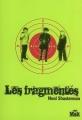 Couverture Les fragmentés, tome 1 Editions du Masque (Msk) 2008