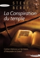 Couverture Cotton Malone, tome 03 : La conspiration du temple Editions Succès du livre 2010
