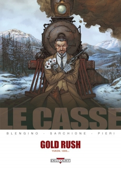 Couverture Le Casse, tome 5 : Gold rush - Yukon, 1899