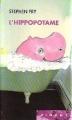 Couverture L'hippopotame Editions France Loisirs (Piment) 2000
