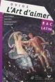 Couverture L'art d'aimer Editions Hatier (Les Belles Lettres) 2009