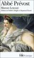 Couverture Histoire du chevalier Des Grieux et de Manon Lescaut / Manon Lescaut Editions Folio  (Classique) 2008