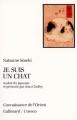 Couverture Je suis un chat Editions Gallimard  (Connaissance de l'orient) 1986