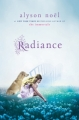 Couverture Radiance / La seconde vie de Riley Bloom, tome 1 : Ici et maintenant Editions Square Fish 2010