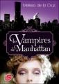 Couverture Les vampires de Manhattan, tome 1 Editions Le Livre de Poche (Jeunesse) 2011