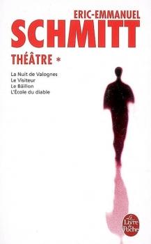 Couverture Théâtre, tome 1 : La nuit de Valognes, Le visiteur, Le bâillon, L'école du diable