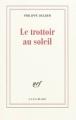 Couverture Le trottoir au soleil Editions Gallimard  (Blanche) 2011
