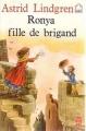 Couverture Ronya, fille de brigand Editions Le Livre de Poche (Jeunesse) 1984
