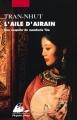 Couverture Le mandarin Tân, tome 4 : L'Aile d'Airain Editions Philippe Picquier (Poche) 2007