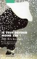 Couverture Je veux devenir moine zen ! Editions Philippe Picquier (Poche) 2005