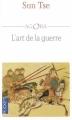 Couverture L'art de la guerre : Les treize articles / L'art de la guerre Editions Pocket 2003