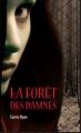 Couverture La forêt des damnés Editions France Loisirs 2010