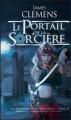 Couverture Les bannis et les proscrits, tome 4 : Le portail de la sor'cière Editions France Loisirs 2009