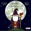 Couverture Moko et le grand sorcier Editions A contresens 2010