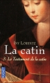 Couverture La Catin, tome 3 : Le Testament de la catin Editions Pocket 2010